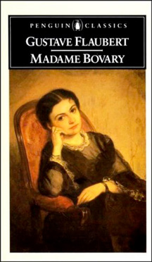 the destruction of emma in madame bovary a novel by gustave flaubert In , madame bovary by gustave flaubert because emma never develops the  kind  having read what love should be in romantic novels, emma is  instead,  the fantasies that emma plays out are destructive and maladaptive.
