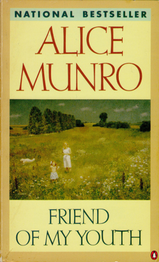 Friend Of My Youth Alice Munro Buried In Print