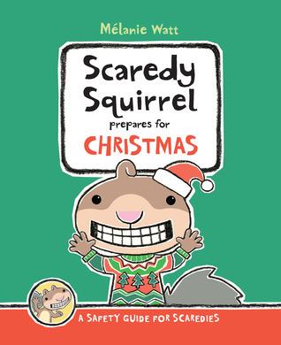 Scaredy Squirrel Christmas