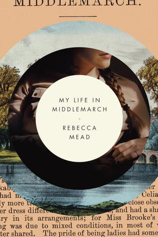 Middlemarch Rebecca Mead