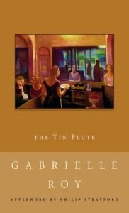 Tin Flute Gabrielle Roy