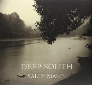 Sally Mann Deep South
