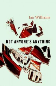 Ian Williams Not Anyones Anything