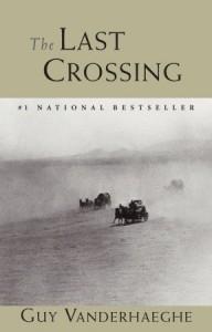 Vanderhaeghe Last Crossing