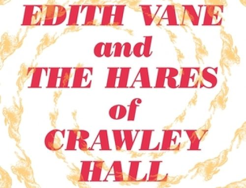Suzette Mayr's Dr. Edith Vane and the Hares of Crawley Hall (2017)