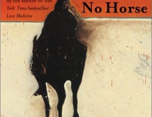 Louise Erdrich's The Last Report on the Miracles of Little No Horse (2001)