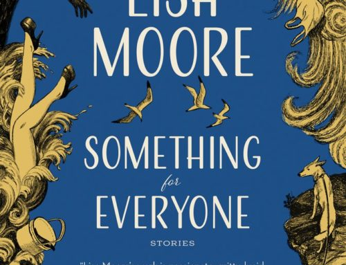 Lisa Moore's Something for Everyone (2018)