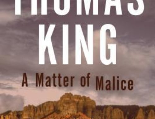 Thomas King's A Matter of Malice (2019) #ReadIndigenous