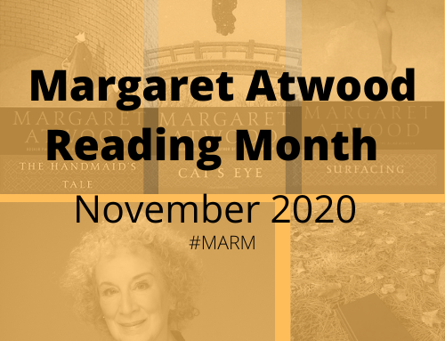 Announcing Margaret Atwood Reading Month, November 2020 #MARM